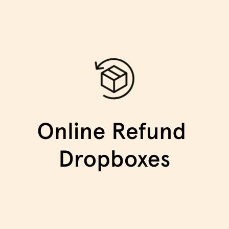 Online Refund Dropboxes